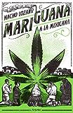 Mariguana a la mexicana