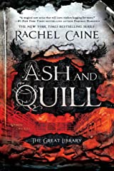 Ash and Quill (The Great Library) Paperback
