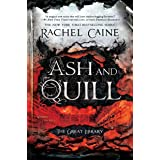 Ash and Quill (The Great Library)