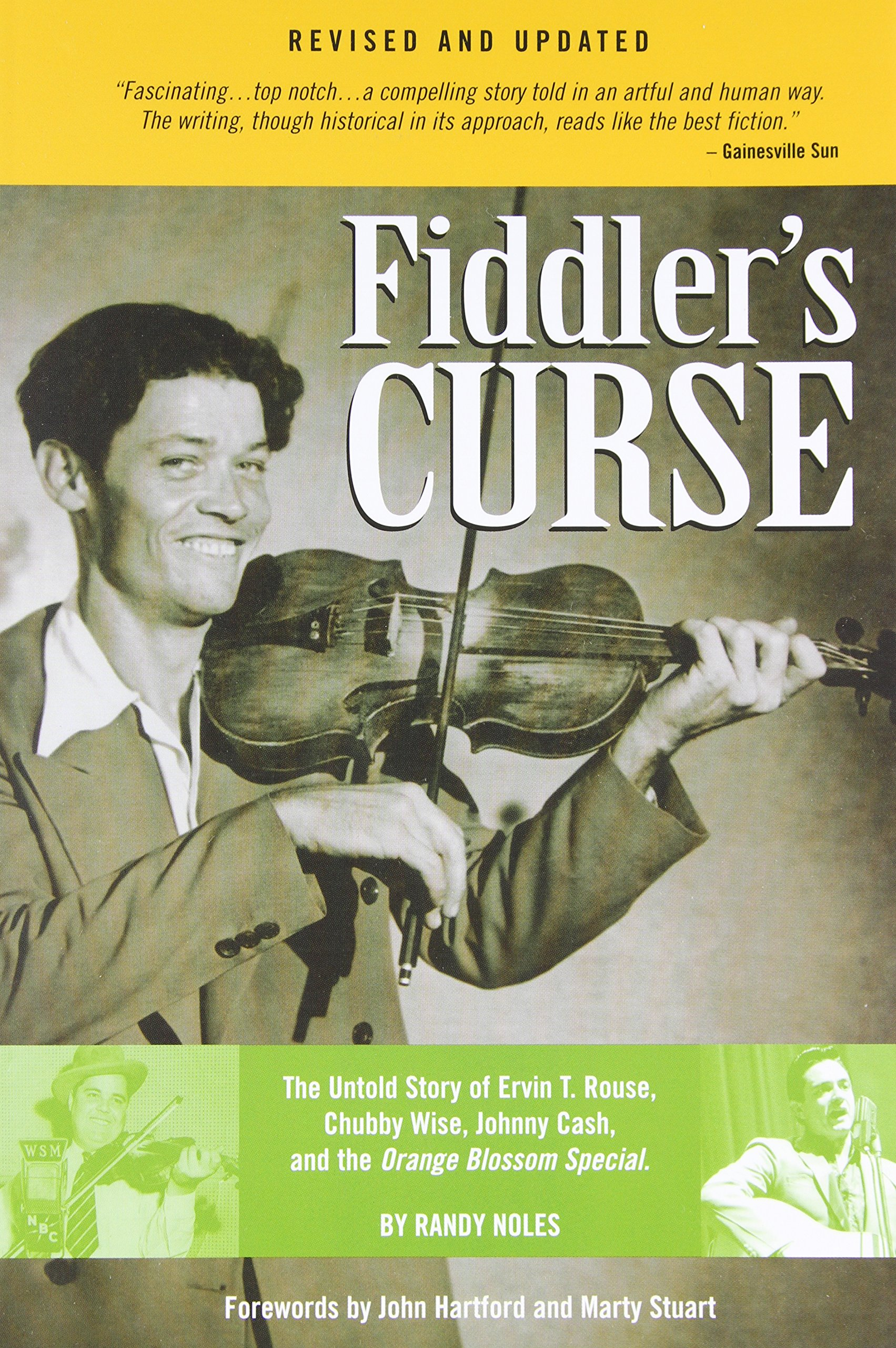 Download Fiddler's Curse: The Untold Story of Ervin T. Rouse, Chubby Wise, Johnny Cash, and The Orange Blossom Special (Revised and Updated) ebook