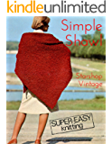 Very Simple Shawl: Easy Vintage Knitting Pattern