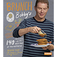 Brunch at Bobby's: 140 Recipes for the Best Part of the Weekend: A Cookbook