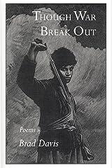 Though War Break Out Paperback
