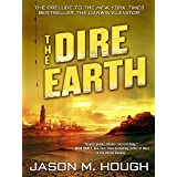 The Dire Earth: A Novella (The Dire Earth Cycle)
