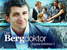 Der Bergdoktor - Staffel 2