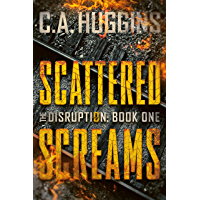 Scattered Screams: (The Disruption, Book One) book cover