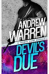 Devil's Due (Caine: Rapid Fire Book 1) Kindle Edition