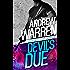 Devil's Due (Caine: Rapid Fire Book 1)