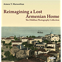 Reimagining a Lost Armenian Home: The Dildilian Photography Collection book cover