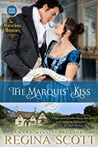The Marquis' Kiss (The Marvelous Munroes Book 3)