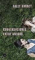 Conversaciones Entre Amigos (Literatura Random