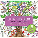 Follow Your Dreams Adult Coloring Book (31 stress-relieving designs) (Artists' Coloring Books) (Studio: Artist's Coloring Books)