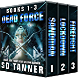 Dead Force Trilogy: Books 1 - 3