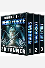 Dead Force Trilogy: Books 1 - 3 Kindle Edition