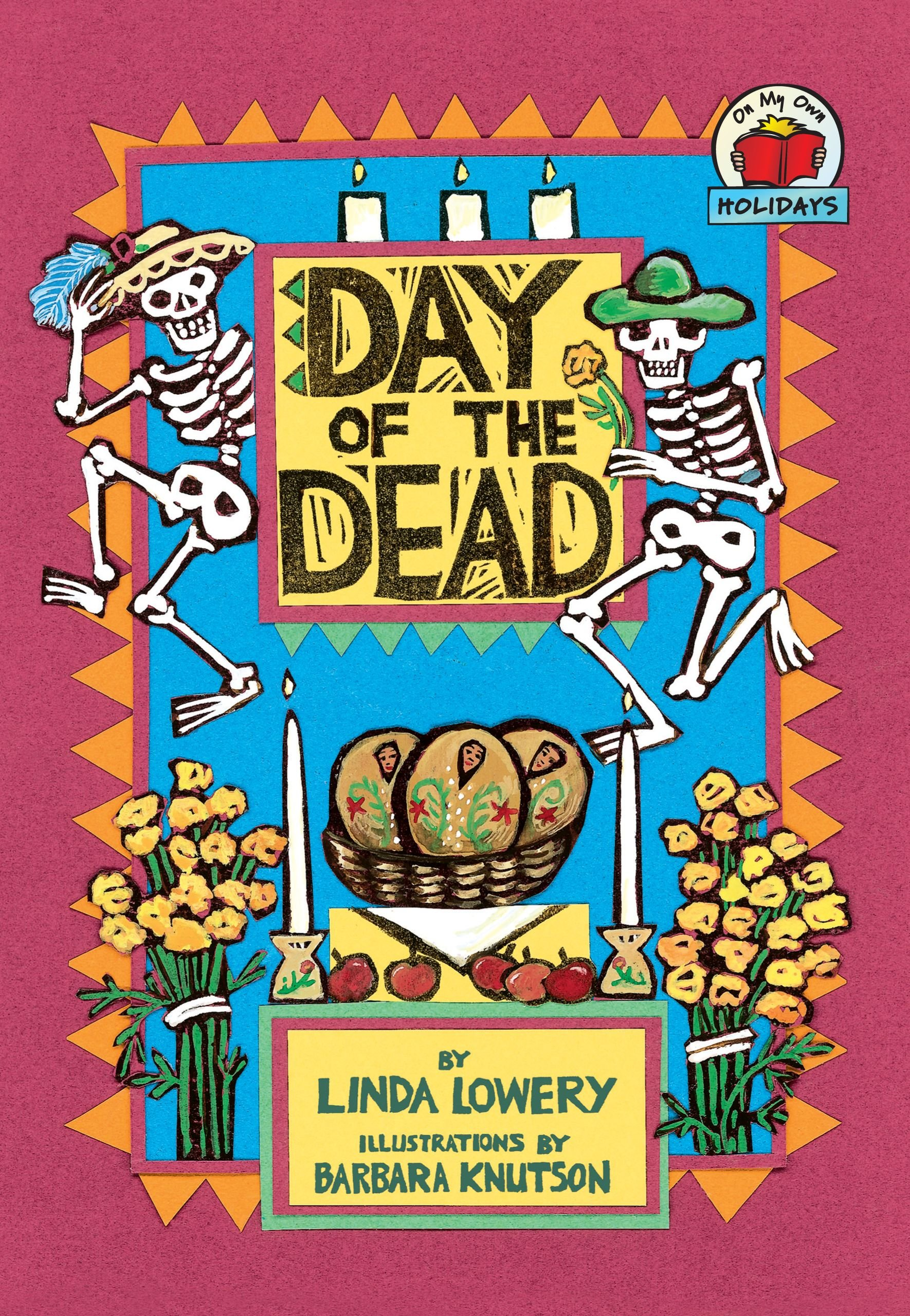 Day of the Dead (On My Own Holidays)