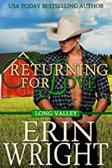 Returning for Love: A Western Romance Novel (Long Valley Book 4) Kindle Edition