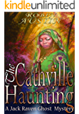 The Cathville Haunting (Jack Raven Ghost Mystery Book 2)