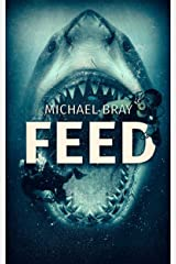 Feed Kindle Edition