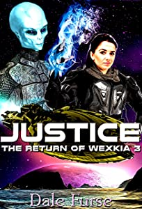 Justice: The Return of Wexkia 3 (Wexkia trilogy)