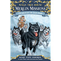 Balto of the Blue Dawn (Magic Tree House: Merlin Missions Book 26)