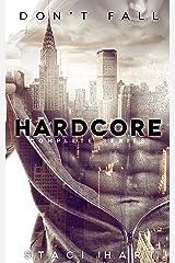 Hardcore: Complete Series Kindle Edition