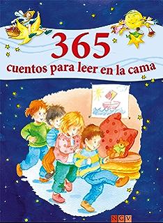 365 cuentos para leer en la cama: Historias para leer a los niños antes de dormir…