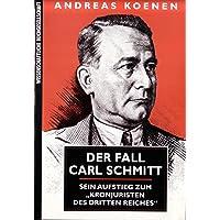 Der Fall Carl Schmitt
