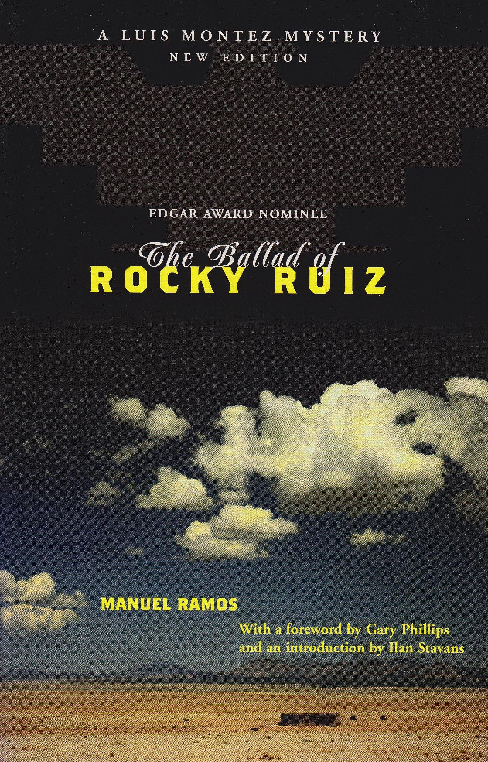 The Ballad Of Rocky Ruiz: Gary Phillips, Manuel Ramos, Ilan Stavans:  9780810120907: Amazon: Books