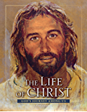 The Life of Christ - 3rd edition