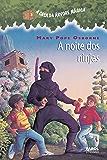 A noite dos ninjas (A casa da árvore mágica)