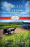 A Plain Malice: An Appleseed Creek Mystery