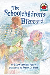 The Schoolchildren's Blizzard (On My Own History (Paperback)) Paperback