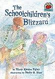 The Schoolchildren's Blizzard (On My Own History (Paperback))