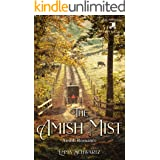 The Amish Mist: Amish Romance (The Amish of Hope Valley Book 10)