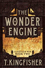 The Wonder Engine: Clocktaur War Book 2 Kindle Edition