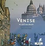 Venise: La cité des Doges