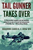 Tail Gunner Takes Over (English Edition)