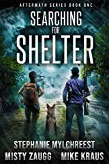 Searching for Shelter: Aftermath Book 1: (A Thrilling Post-Apocalyptic Survival Series) Kindle Edition