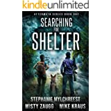 Searching for Shelter: Aftermath Book 1: (A Thrilling Post-Apocalyptic Survival Series)