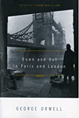 Down and Out in Paris and London Kindle Edition