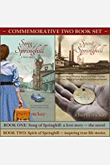 Song of Springhill - a love story & Spirit of Springhill - inspiring true life stories: Commemorative Two Book Set Kindle Edition