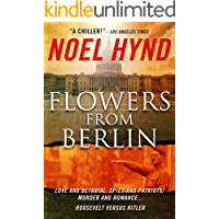 Flowers From Berlin - The Classic American Spy Novel (25th Anniversary Edition)
