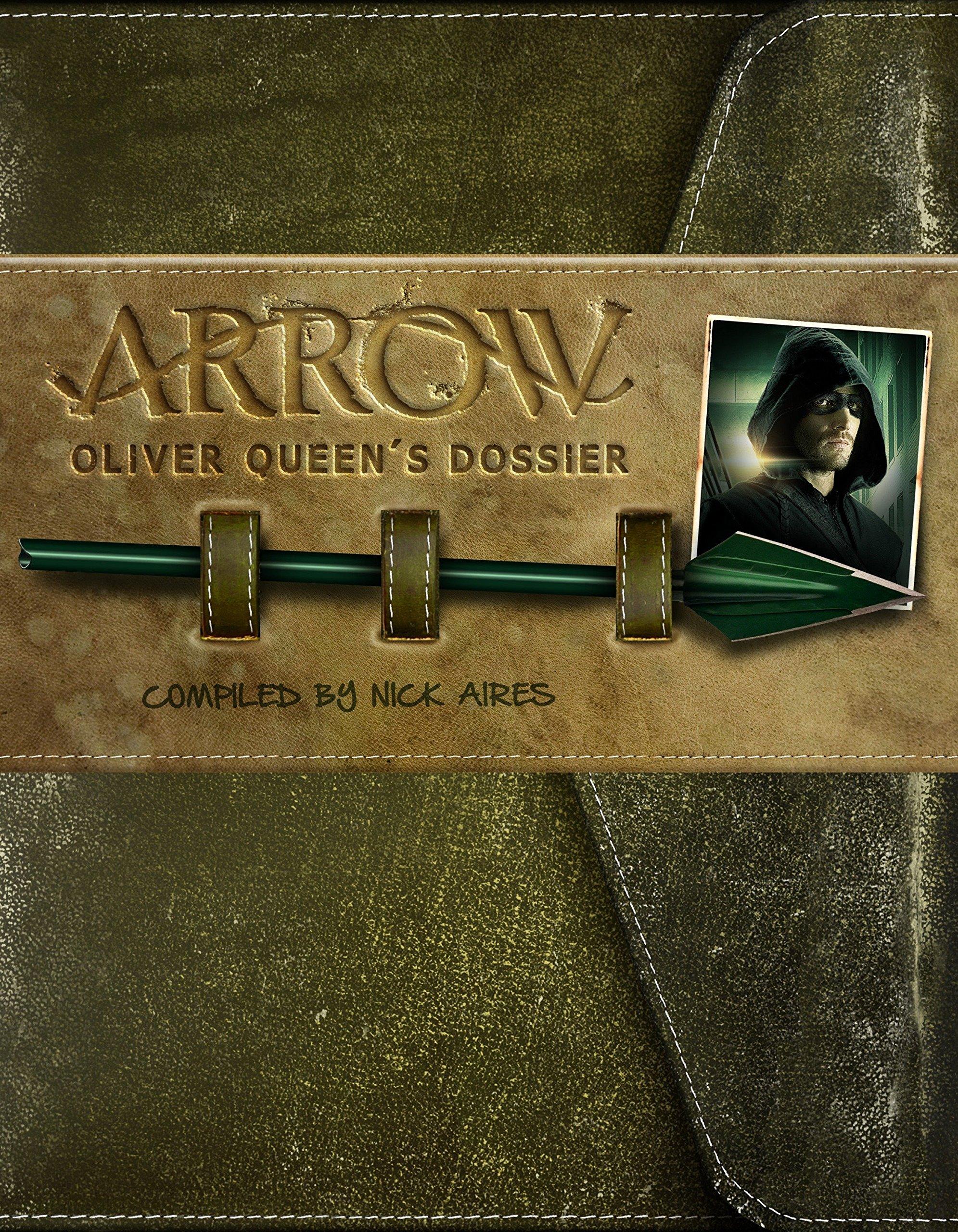 Read Online Arrow: Oliver Queen's Dossier PDF