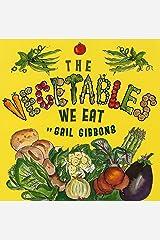 The Vegetables We Eat Paperback