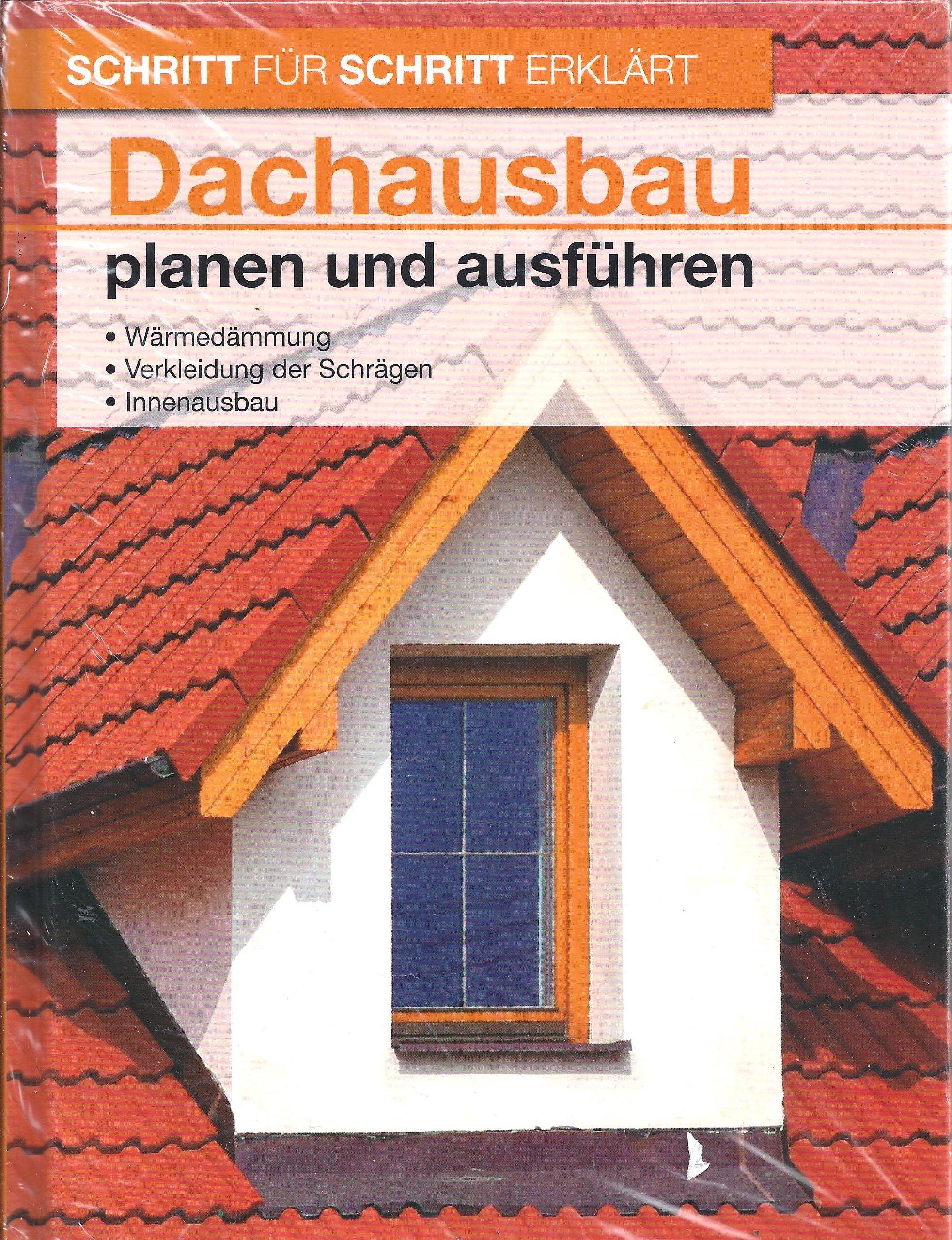 Schritt für Schritt erkärt Dachausbau planen und ausführen ...