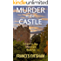 Murder at the Castle: An Exham on Sea Mystery Whodunnit (Exham on Sea Mysteries Book 6)