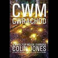 Cwm Gwrachod: A novel for Welsh learners (Welsh Edition)