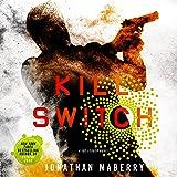 Kill Switch: Joe Ledger, Book 8