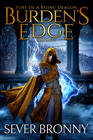 Burden's Edge (Fury of a Rising Dragon Book 1)
