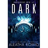 Dark (Dangerous Web Book 2)